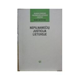 Nepilnamečių justicija Lietuvoje. - Autorių kolektyvas